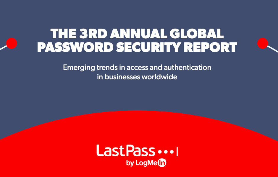 LastPass cyber security phew